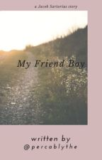 My Friend Boy [EN CORRECTION] by Nonam39
