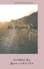 My Friend Boy [EN CORRECTION] by Nonam39