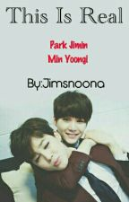 This Is Real [MinYoon] by Jimsnoona