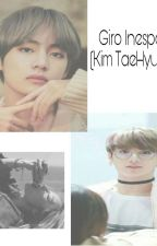 Giro Inesperado (Kim Taehyung y Tu) by Ari_De_Yoon_Gi