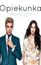 Opiekunka [JB i MF] by Alexia_yolo