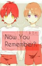 Now You Remember? by SittaDoNaB3