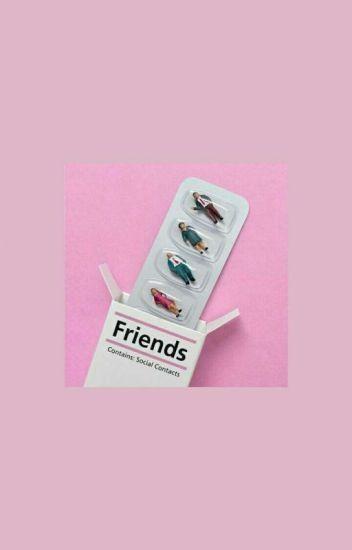friends • 2:21 book II