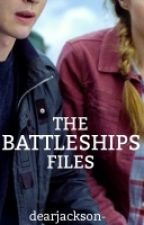THE BATTLESHIPS FILES by dearjackson-