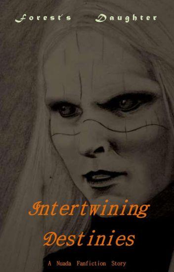 Intertwining Destinies