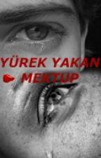 Yürek Yakan Mektup by BoraKonuk