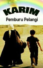 KARIM (Pemburu Pelangi)  by BoraqCambuq