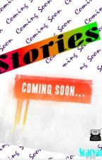 Stories Coming Soon by Scarycandy