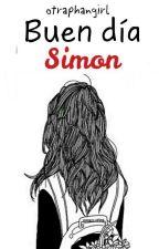 Buen Día Simon  by otraphangirl