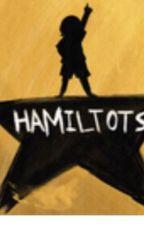 HAMILTOTS  by SunlightTurtle5