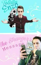 The Stranger's Message || WhatsApp. Ft. xLinkTijger by xAnanasTijger