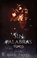 Sin Palabras |Sin Editar| by vanessa-lachowski