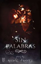 Sin Palabras [Pausada] by vanessa-lachowski