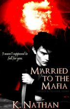 Married to the Mafia {manxman} by not_just_a_dream