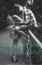 Le Bonheur avec un grand Amour by lesfofolles