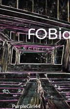 FOBia by PurpleGirl44