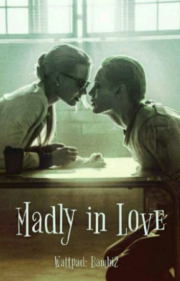 Madly In Love [Joker Love Story]