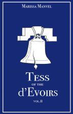 Тэсс из рода д'Эвуар: Vol.2 by marsymanv