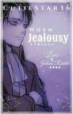 Levi X Jealous Reader: When Jealousy Strikes! by CutieStar36