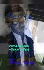 Popular Love. ~Benji E Fede by Alessia_Livolsi
