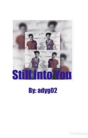 Still Into You// Book 2 (Max and Harvey FanFiction)