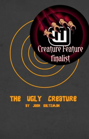 The Ugly Creature - #TNTHorrorContest by JoshSaltzman