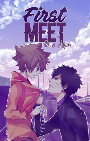 First Meet