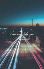 SOMEONE LIKE YOU | THE MIZ by WALKERSPERKS