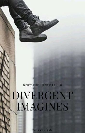 Divergent Imagines || German