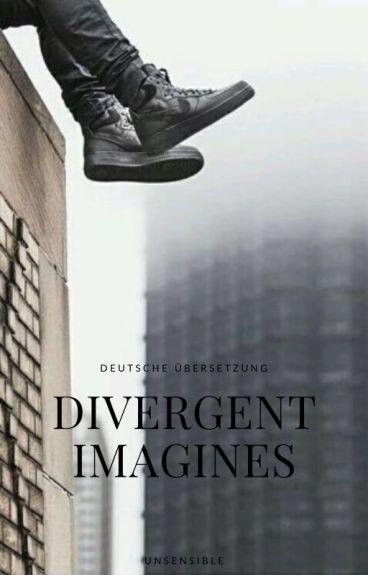 Divergent Imagines || German
