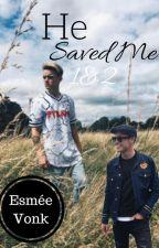 He saved me -1 en 2 by Esmee_Jwz