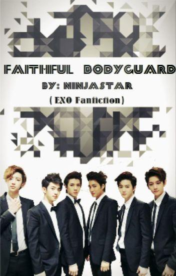 The Faithful Bodyguard (EXO fanfiction)