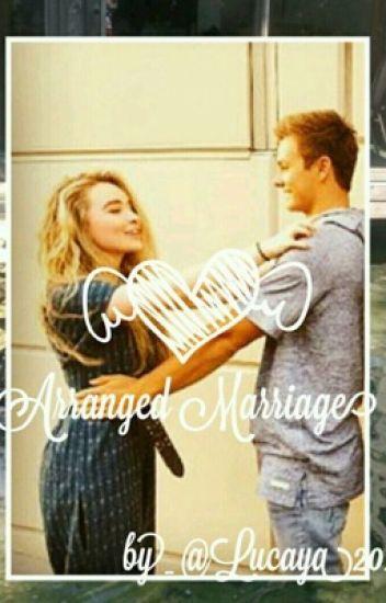 Arranged Marriage (Lucaya)