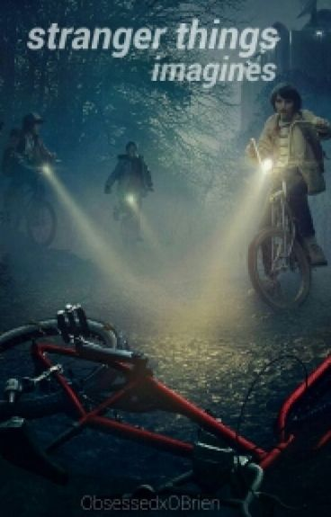 stranger things imagines {{Requests On Hold}}