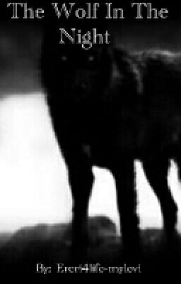 The Wolf In The Night