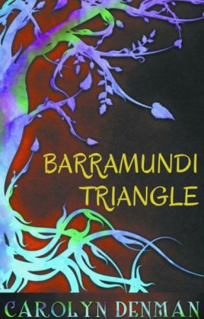 Barramundi Triangle - a prequel to Songlines by CarolynDenman
