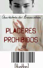 PLACERES PROHIBIDOS [HUNHAN] by Evanescebam
