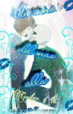 Un Amor Del Mas Alla Gaster Y Tu by YUREI_X_GOLDEN_F