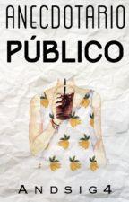Anecdotario Público by Andsig4