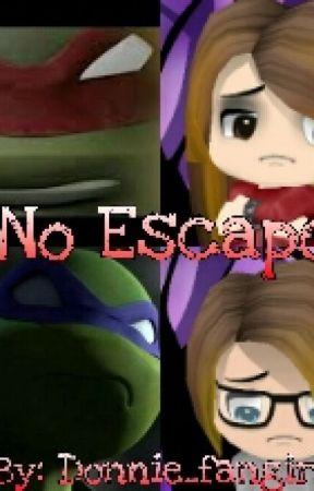 No Escape (Tmnt Yandere) *ON HOLD* - 6  Lemon (Em and Raph) - Wattpad