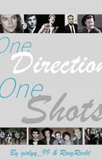 One Direction ~ One Shots by girly-roxy