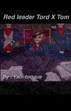 Commie bastard.                  (Red leader Tord X Tom)(Discontinued.) by yaoi-tongue