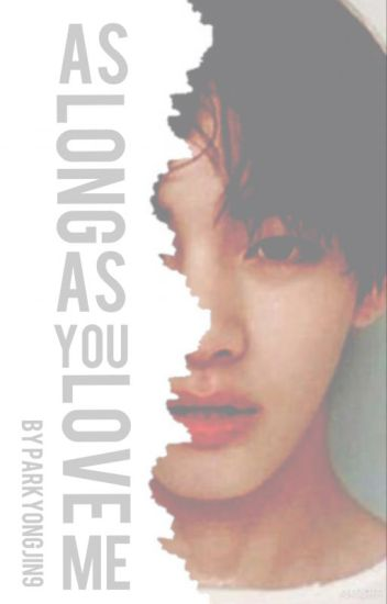 As Long As You Love Me: kth + jhs
