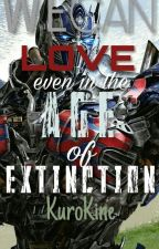 We Can Love Even in the Age of Extinction [Optimus Prime X Reader] by Kurokine