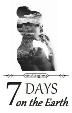 7 Days on the Earth | L.H.| {someday} by ninetiesgrace