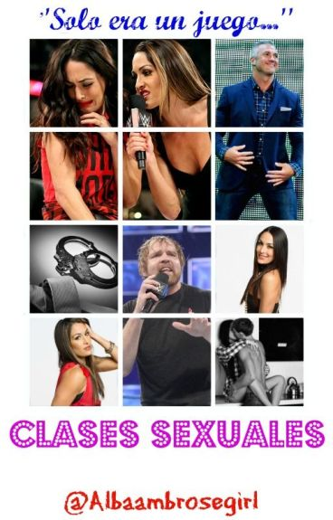 Clases Sexuales [Dean Ambrose & Brie Bella] | Bean | •HOT•