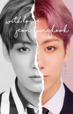 with love, jeon jungkook. by jeonchims