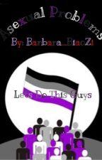 Wanna be a-sexual? No, no no, no by Barbara_BiaoZi