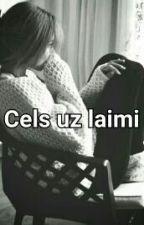 cels uz laimi  by Dzive_ka_elle