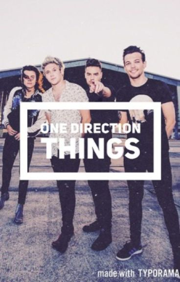 One Direction Things